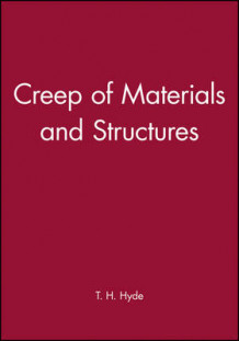Creep of Materials and Structures (Innbundet)