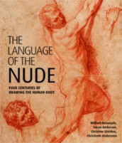 The Language of the Nude av Em Prof. Susan Leigh Anderson, Christiane Andersson, William Breazeale og Christine Giviskos (Innbundet)