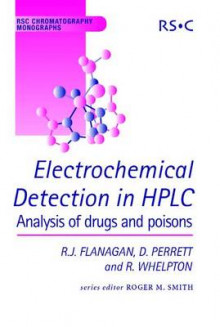 Electrochemical Detection in HPLC av Robert J. Flanagan, David Perrett og Robin Whelpton (Innbundet)