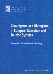 Convergence and Divergence in European Education and Systems av Andy Green, Tom Leney og Alison Wolf (Heftet)