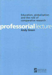 Education, Globalisation and the Role of Comparative Research av Andy Green (Heftet)