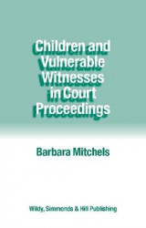 Omslag - Children and Vulnerable Witnesses in Court Proceedings