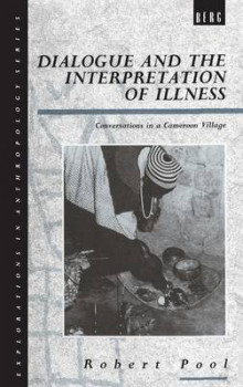 Dialogue and the Interpretation of Illness av Robert Pool (Innbundet)