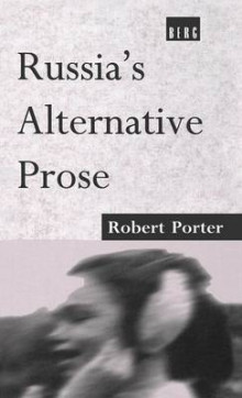 Russia's Alternative Prose av Robert Porter (Innbundet)