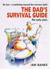 The Dad's Survival Guide av Ian Banks (Heftet)