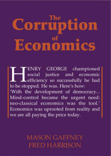 The Corruption of Economics av Mason Gaffney og Fred Harrison (Heftet)