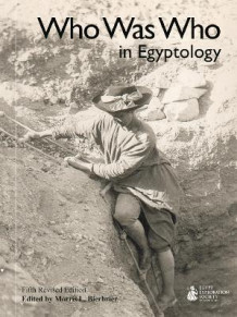 Who Was Who in Egyptology (Heftet)
