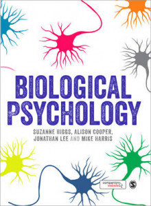 Biological Psychology av Suzanne Higgs, Alison Cooper, Jonathan H. X. Lee og Mike Harris (Heftet)