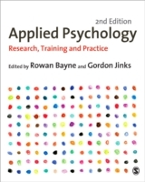 Applied Psychology av Gordon Jinks og Rowan Bayne (Heftet)