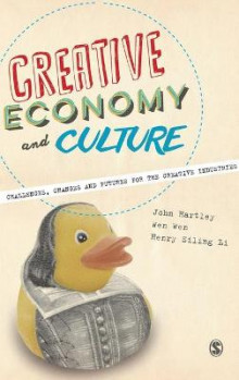 Creative Economy and Culture av John Hartley, Wen Wen og Henry Siling Li (Innbundet)
