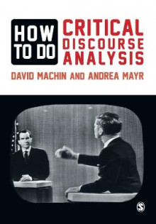How to Do Critical Discourse Analysis av David Machin og Andrea Mayr (Heftet)