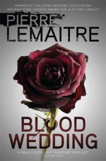 Blood wedding av Pierre Lemaitre (Heftet)