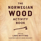 Norwegian Wood Activity Book av Lars Mytting (Innbundet)