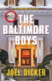 The Baltimore Boys av Joel Dicker (Innbundet)