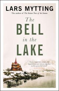 The bell in the lake av Lars Mytting (Heftet)