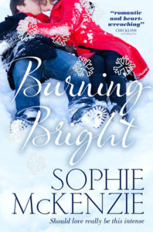 Burning Bright av Sophie McKenzie (Heftet)