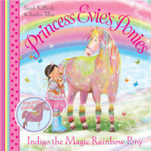 Princess Evie's Ponies: Indigo the Magic Rainbow Pony av Sarah KilBride (Heftet)