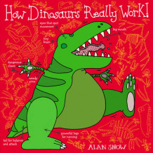 How Dinosaurs Really Work av Alan Snow (Heftet)