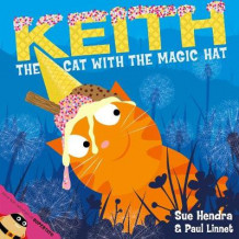 Keith the Cat with the Magic Hat av Sue Hendra (Heftet)