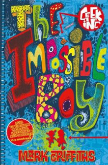 The Impossible Boy av Mark Griffiths (Heftet)