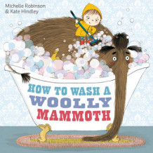 How to Wash a Woolly Mammoth av Michelle Robinson (Innbundet)