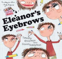 Eleanor's Eyebrows av Timothy Knapman (Heftet)