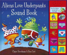 Aliens Love Underpants Sound Book av Claire Freedman (Innbundet)
