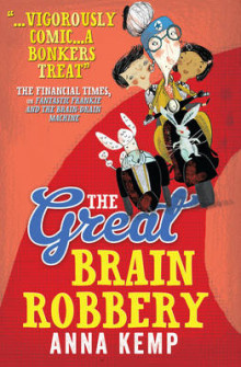 The Great Brain Robbery av Anna Kemp (Heftet)