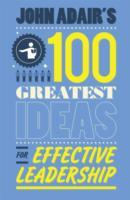 John Adair's 100 Greatest Ideas for Effective Leadership av John Adair (Heftet)
