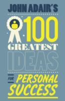John Adair's 100 Greatest Ideas for Personal Success av John Adair (Heftet)
