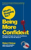 What's Stopping You Being More Confident? av Robert Kelsey (Heftet)