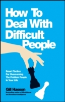 Omslag - How to Deal with Difficult People - Smart Tactics for Overcoming the Problem People in Your Life