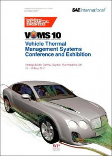 Vehicle Thermal Management Systems Conference and Exhibition (VTMS 10) av IMechE (Institution of Mechanical Engineers) (Innbundet)
