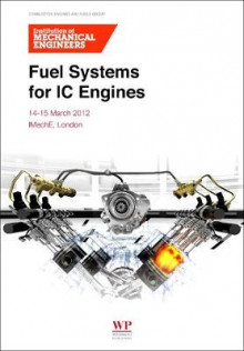 Fuel Systems for IC Engines av IMechE (Institution of Mechanical Engineers) (Heftet)