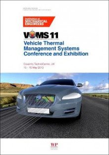 Vehicle Thermal Management Systems Conference Proceedings (VTMS 11)) av IMechE (Institution of Mechanical Engineers) (Heftet)
