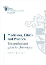 Omslag - Medicines, Ethics and Practice: The Professional Guide for Pharmacists 2017