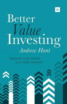 Better Value Investing av Andrew Hunt (Heftet)
