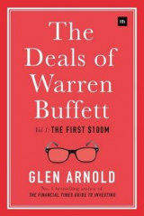 Omslag - The Deals of Warren Buffett: The First $100m Volume 1