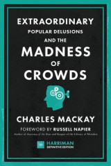 Omslag - Extraordinary Popular Delusions and the Madness of Crowds (Harriman Definitive Editions)