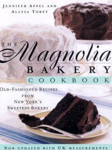 The Magnolia Bakery Cookbook av Jennifer Appel og Allysa Torey (Innbundet)