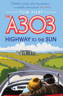The A303 av Tom Fort (Heftet)