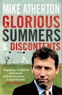 Glorious Summers and Discontents av Mike Atherton (Heftet)