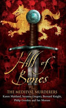 Hill of Bones av The Medieval Murderers (Heftet)