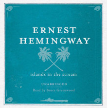 Islands in the Stream Unabridged Audio CD av Ernest Hemingway (Lydbok-CD)