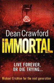 Immortal av Dean Crawford (Heftet)