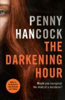 The Darkening Hour av Penny Hancock (Heftet)