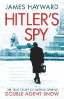 Hitler's Spy av James Hayward (Heftet)
