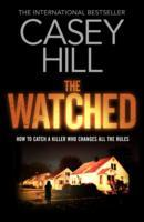 The Watched av Casey Hill (Heftet)