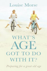 Omslag - What's Age Got to do with It?