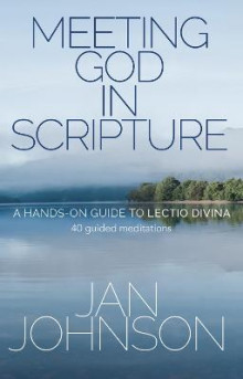 Meeting God in Scripture av Jan Johnson (Heftet)